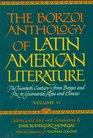 Borzoi Anthology of Latin American Literature Volume 2