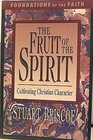 Fruit of the Spirit Cultivating Christian Character