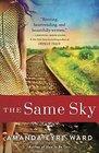 The Same Sky A Novel
