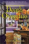 Death Overdue (Haunted Library, Bk 1)