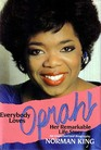 Everybody Loves Oprah!: Her Remarkable Life Story