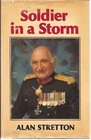 Soldier in a storm An autobiography