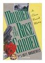 Murder in the Rose Garden (Eleanor Roosevelt, Bk 7)
