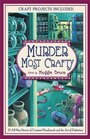 Murder Most Crafty: 15 All-New Stories of Criminal Handiwork and the Art of Deduction