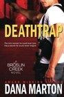 Deathtrap (Broslin Creek, Bk 3)