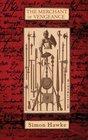 The Merchant of Vengeance (Shakespeare & Smythe, Bk 4)