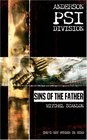 Anderson PSI Division: Sins of the Father (Anderson Psi Division)