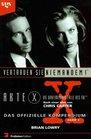 Akte X Die unheimlichen Flle des FBI Das offizielle Kompendium Bd2 Vertrauen Sie niemandem