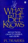 What the Bee Knows Reflections on Myth Symbol and Story