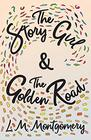 The Story Girl  The Golden Road