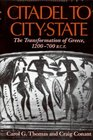 Citadel to CityState The Transformation of Greece 1200700 BCE