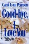 Good-bye I Love You