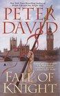 Fall of Knight (Arthurian Trilogy, Bk 3)