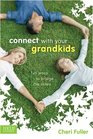 Connect with Your Grandkids Fun Ways to Bridge the Miles