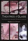 Theatres of Glass The Woman Who Brought the Sea to the City
