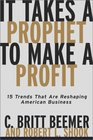 It Takes A Prophet To Make A Profit 15 Trends That Are Reshaping American Business