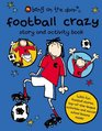 Football Crazy's Story and Activity Book