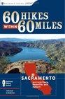 60 Hikes wit 60 Miles Sacramento