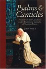 Psalms and Canticles Meditations and Catechesis on the Psalms and Canticles of Morning Prayer