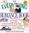 The Everything Romance Book: From Drive-In Movies and Long Walks to Candlelit Dinners and Getaway Weekends-Creat Passion, Intimacy, and Excitement in Your Relationship (Everything Series)