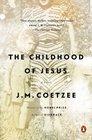 The Childhood of Jesus A Novel