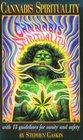 Cannabis Spirituality Including 13 Guidelines for Sanity and Safety
