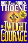 The Twilight of Courage