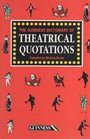 The Guinness Dictionary of Theatrical Quotations