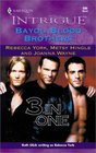 Bayou Blood Brothers (Harlequin Intrigue, No 606)