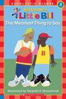 The Meanest Thing to Say (Little Bill Book for Beginning Readers)