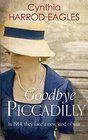 Goodbye Piccadilly War at Home 1914