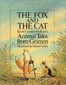 The Fox and the Cat Kevin Crossley-Holland's Animal Tales from Grimm