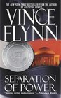 Separation of Power (Mitch Rapp, Book 3)