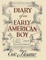 Diary of an Early American Boy  Noah Blake 1805