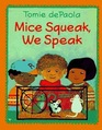 Mice Squeak We Speak