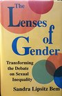 The Lenses of Gender  Transforming the Debate on Sexual Inequality