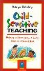 Child-Sensitive Teaching: Helping Children Grow a Living Faith in a Loving God