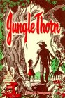 Jungle Thorn