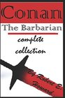 Conan The Barbarian complete collection