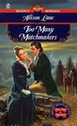 Too Many Matchmakers (Signet Regency Romance)