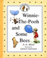 Winnie-The-Pooh and Some Bees (The Original Pooh Treasury)