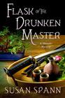 Flask of the Drunken Master A Shinobi Mystery