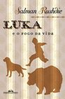 Luka e O Fogo da Vida - Luka And The Fire Of Life
