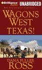 Wagons West Texas