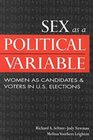 Sex As a Political Variable Women As Candidates and Voters in US Elections