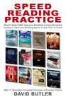 Speed Reading Practice Read Faster AND Improve Reading Comprehension - Double or Triple Your Reading Speed in Less Than 12 Hours with 12 Specially-Formatted Excerpts of Popular Fiction