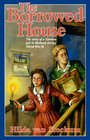 The Borrowed House (Young Adult Bookshelf Series)