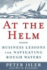 At the Helm  Business Lessons for Navigating Rough Waters