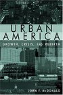 Urban America Growth Crisis and Rebirth