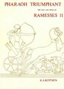 Pharaoh Triumphant: The Life and Times of Ramesses II (Monumenta Hannah Sheen Dedicata)